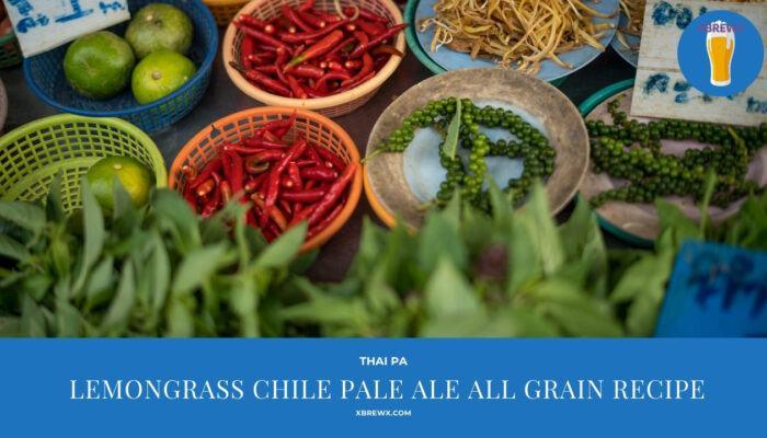 Lemongrass Chile Pale Ale All Grain Recipe Featured Image