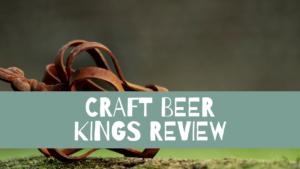 Craft Beer Kings Review