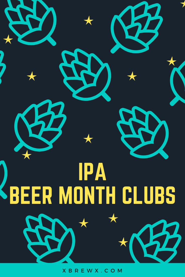 IPA beer month clubs